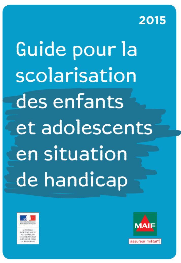 Guide pour la scolarisation des enfants et adolescents en situation de handicap